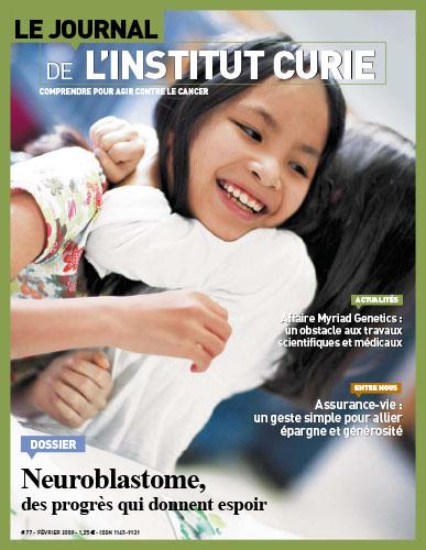Le Journal de l'Institut Curie - n°77 - Février 2009